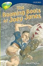 NEW  BOOMING BOOTS of JOEY JONES (stage 14 TREETOPS)  Oxford reading Tree