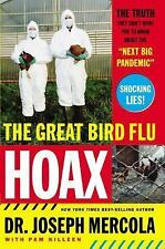 The Great Bird Flu Hoax : The Truth They Don't Want You to Know about the...