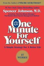 One Minute for Yourself by Spencer Johnson (1998, Paperback, Reprint)