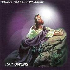 RAY OWENS  -  SONGS THAT LIFT UP JESUS  -  CD, 2006