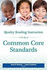 Quality Reading Instruction in the Age of Common Core Standards, Linda B. Gambre