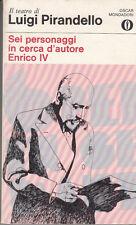 LETTERATURA PIRANDELLO LUIGI SEI PERSONAGGI IN CERCA D'AUTORE ENRICO IV