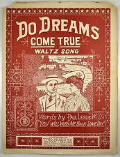 Do Dreams Come True Waltz Song Words By Paul Leslie 1906 Antique sheet music Art