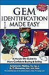 Gem Identification Made Easy : A Hands-On Guide to More Confident by Antonio...