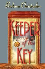Keeper of the Key by Barbara Christopher (2001, Paperback)