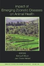 Impact of Emerging Zoonotic Diseases on Animal Health: 8th Biennial Co-ExLibrary