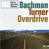 Bachman-Turner Overdrive - Roll on Down the Highway CD