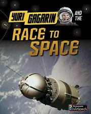 YURI GAGARIN AND THE RACE TO SPACE - NEW PAPERBACK BOOK