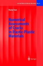 Numerical Assessments of Cracks in Elastic-Plastic Materials (Lecture -ExLibrary