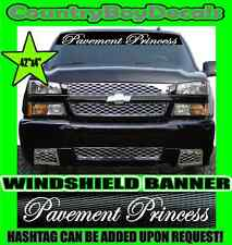 PAVEMENT PRINCESS Windshield Brow Vinyl Decal Sticker Truck Car Diesel Girl Mud