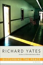 Disturbing the Peace by Richard Yates (Paperback)
