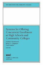 Systems for Offering Concurrent Enrollment at High Schools and Communi-ExLibrary