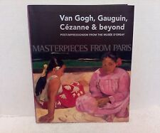Van Gogh, Gauguin, Cezanne & Beyond, Posr-Impressionism from the Musee D'Orsay 2