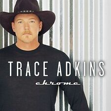 Chrome -- Trace Adkins-- Brand New Country Music CD