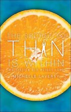 The Secret to Thin Is Within : Motivation for Weight Loss by Michelle Laverty...