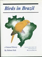 Birds in Brazil : A Natural History by Helmut Sick (1993, Hardcover,dj)