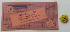 Souvenir Ticket World's Fair Division Long Island Railroad w/ Pin Back Dashing D