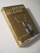 Art Of Hunting Big Game In North America by Jack O'Connor! (1967) deer hunting