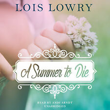 A Summer to Die by Lois Lowry (2014, CD, Unabridged)
