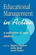 Educational Management in Action: A Collection of Case Studies (Published in ass