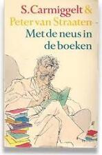 Met de neus in de boeken S. Carmiggelt & Peter van Straaten