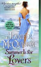 Jennifer McQuiston  Summer Is For Lovers   Historical Romance   Pbk NEW