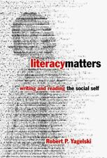 Literacy Matters: Writing and Reading the Social Self (Language and Li-ExLibrary