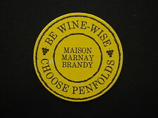 BE WINE-WISE CHOOSE PENFOLDS MAISON MARNAY BRANDY COASTER