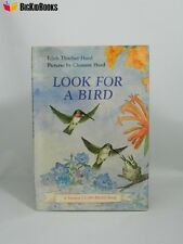 Look For A Bird Edith Thacher Hurd Clement 1st/1st Edition I Can Read DJ 1977