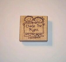 """Stampin Up!  """"Choose the Right"""" Rubber Stamp 2003 - Religious Children Theme"""