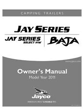Jayco Fold-Down Pop-Up Tent Trailer Owners Manual- 2011 Baja Jay Select