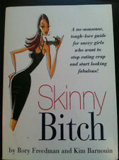 Skinny Bitch by Rory Freedman and Kim Barnouin (2005, Paperback) store#852