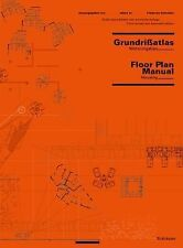 Floor Plan Manual: Housing: 3. Updated and Extended Edition
