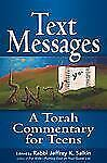 Text Messages: A Torah Commentary for Teens, , Good Book