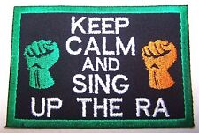 Ireland Irish Keep Calm Sing 'Ra Patch
