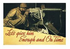 """Norman Rockwell WWII machine gun print """"ENOUGH AND ON TIME"""" defense Army Marines"""