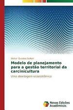 Modelo de Planejamento para a Gestao Territorial Da Carcinicultura by Quadros...