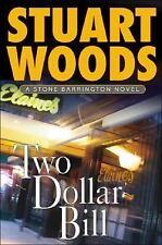 Two-Dollar Bill - Stuart Woods (Hardcover)