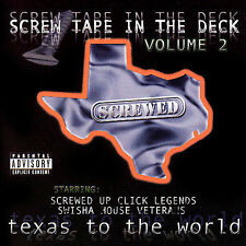 Screw Tape in the Deck, Vol. 2: Texas to the World: Screwed [PA] by DJ Screw (CD