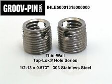 """1/2-13 x 0.573""""  Insert  S.S Thin-Wall Tap-Lok   IHLE50001315000000  Groov-Pin"""