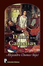 La Dama de Las Camelias by Alexandre Dumas (2012, Paperback)