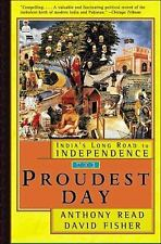 PROUDEST DAY: INDIA'S LONG ROAD TO INDEPENDENCE  by Read 1st HB/dj  st
