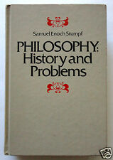 PHILOSOPHY: History and Problems by Samuel Enoch Stumpf, Socrates to Sartre 1977