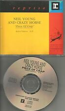 NEIL YOUNG AND CRAZY HORSE Piece of Crap 1994 USA PROMO Radio DJ CD Single MINT