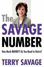 The Savage Number: How Much Money Do You Need to Retire?