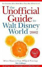 The Unofficial Guide to Walt Disney World 2002 by Bob Sehlinger (2001, Paperback