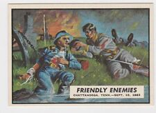 1962 TOPPS CIVIL WAR NEWS CARD #52 FRIENDLY ENEMIES, EX/NM