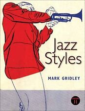 Jazz Styles (11th Edition) by Gridley, Mark C.