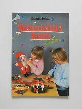 Katharina Zechlin Weihnachtliches Basteln mit Kindern