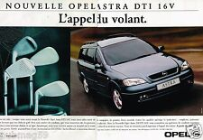Publicité advertising 1999 (2 pages) Nouvelle Opel Astra DTI 16 V